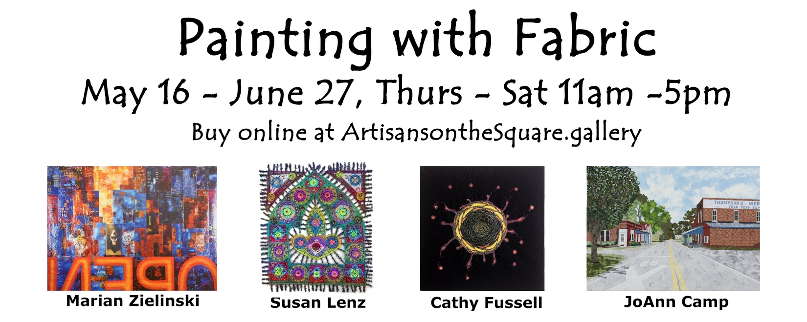 Painting with Fabric is extended till August 29 2020